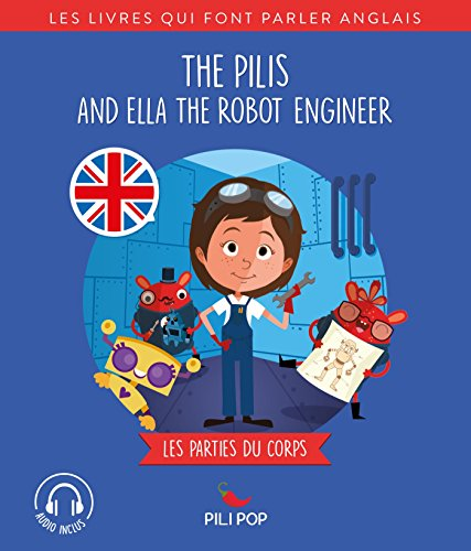 The Pilis and Ella the Robot Engineer: Les parties du corps