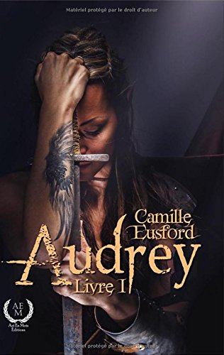 Audrey, Tome 1 :