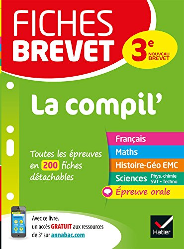 Fiches brevet La Compil' du brevet: fiches de révision pour les 5 épreuves