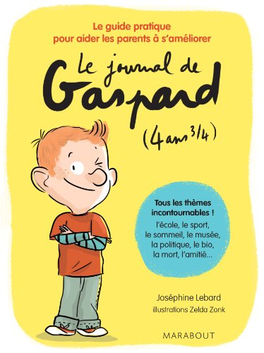 LE JOURNAL DE GASPARD 4 ANS 3/4 LE GUIDE PRAT