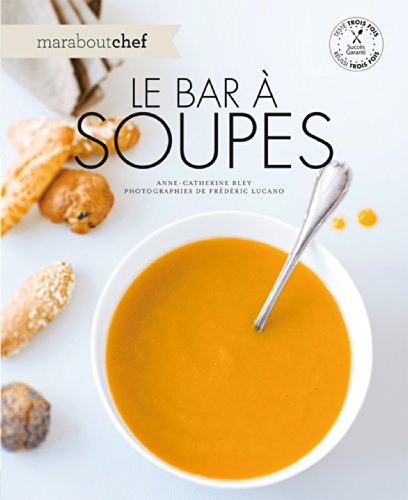 Le bar à soupes par Anne-Catherine Bley