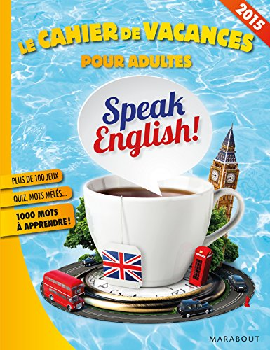 le cahier de vacances pour adultes speak english