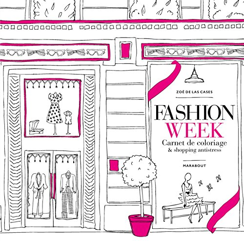 Fashion week - Carnet de coloriage