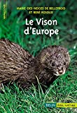 Livre le Vison d'Europe par Marie-des-Neiges de Bellefroid et Ren Rosoux