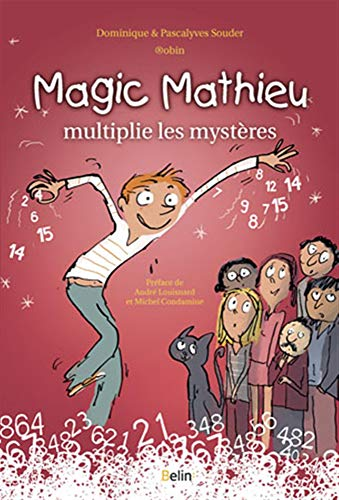 Magic Mathieu multiplie les mystères