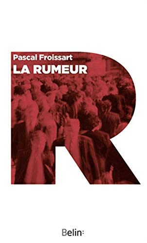 La Rumeur (Version Poche)