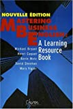 Mastering business in english : A learning resource book (1CD audio)