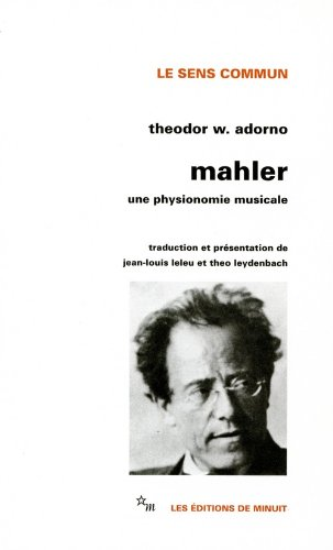 Malher : Une physionomie musicale