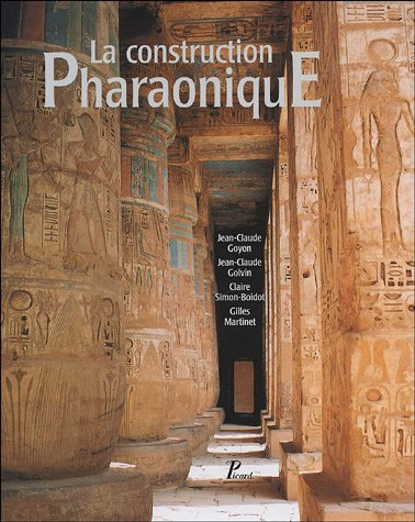 La construction Pharaonique du Moyen Empire à l