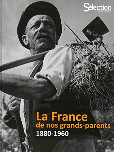 La France de nos Grands-Parents
