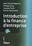 Introduction  la finance d'entreprise - Vuibert 2010