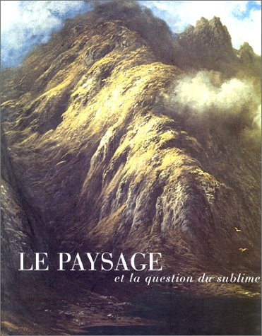 Le paysage et la question du sublime