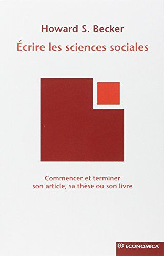 Ecrire les sciences sociales par Howard Becker