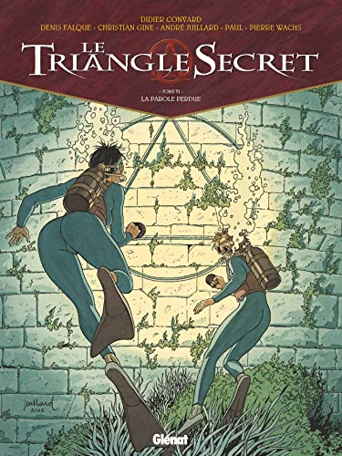 Le Triangle Secret, tome 6 : La Parole Perdue