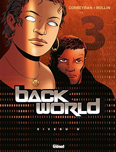 Back World, Tome 3 :