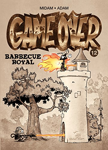 Game Over - Tome 12: Barbecue royal