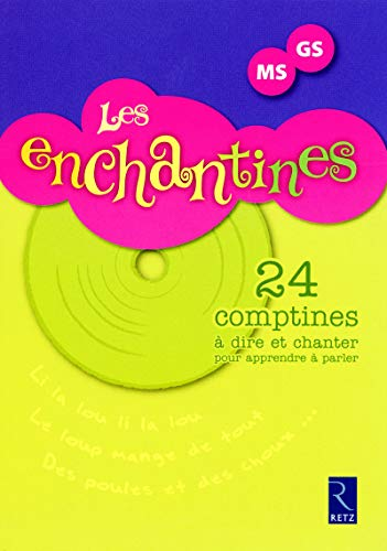 Les enchantines (+ CD audio)
