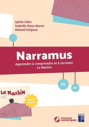 Narramus : Le Machin (+ album et CD-Rom)