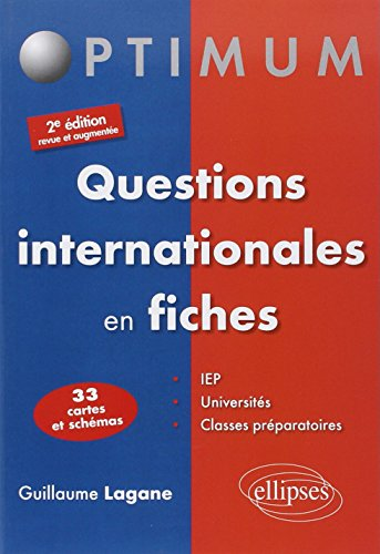 Questions Internationales en Fiches 33 Cartes et Schémas