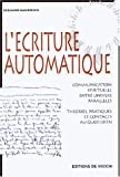 Bernard Baudouin - L'criture automatique