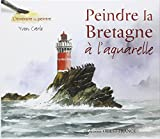 Peindre la Bretagne : A l