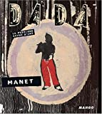 Revue Dada, numro 85 : Manet et l