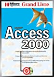 couverture du livre 'Grand Livre Access 2000 '