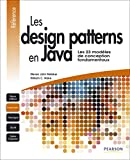 couverture du livre Les Design Patterns en Java : Les 23 mod�les de conception fondamentaux