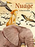 Couverture : Nuage T.1 : Le Don de la nature