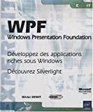 couverture du livre WPF - Windows Presentation Foundation - Développez des applications riches sous Windows