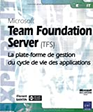couverture du livre Microsoft Team Foundation Server (TFS)