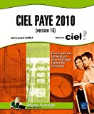 Ciel paye 2010 (version 16) - Editions Eni 2010