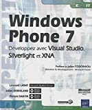 couverture du livre Windows Phone 7 - Dveloppez avec Visual Studio, Silverlight et XNA