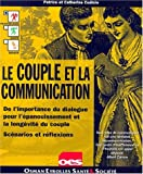 Le Couple et la communication Catherine Cudicio