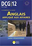 DCG 12 - Anglais appliqu aux affaires - Livret pdagogique