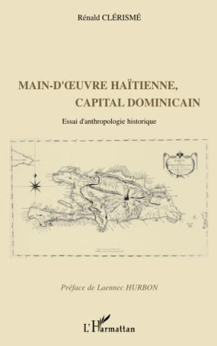 Main-d'oeuvre hatienne, capital dominicain