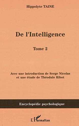 De l'intelligence: Tome 2