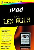 Edward C. Baig (Auteur), Bob LeVitus (Auteur) - iPad pour les nuls