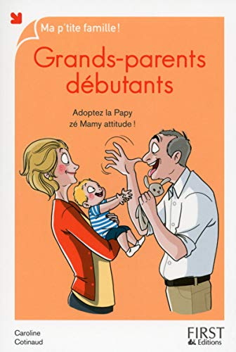 Grands-parents débutants, nouvelle édition