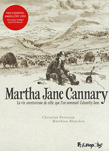 Martha Jane Cannary (1852-1903): La vie aventureuse de celle que l'on nommait Calamity Jane