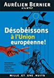 Aurlien Bernier - Dsobissons  l'Union europenne !