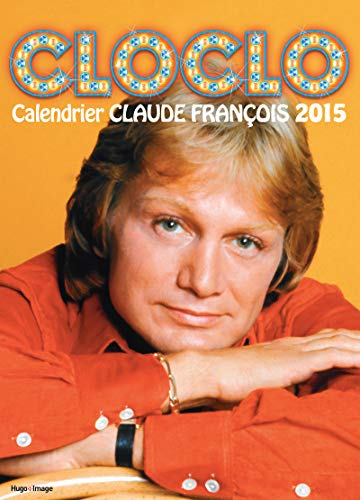 Calendrier mural 2015 Cloclo par Collectif