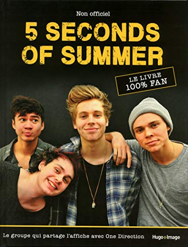 5 seconds of Summer, le guide ultime