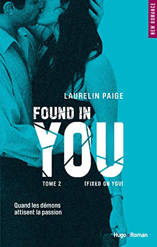 Found in you - tome 2 (Fixed on you) (02)