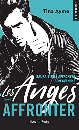 Les anges - tome 2 Affronter (2)