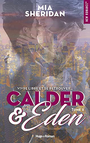 Calder and Eden : Tome 2