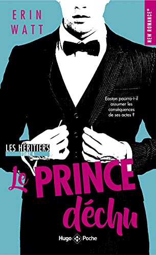 Les Heritiers - Tome 4 le Prince Dechu