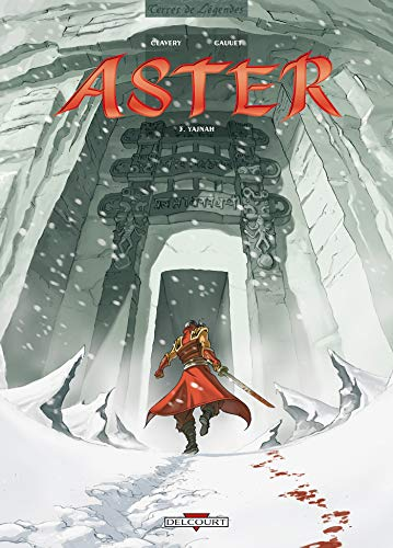 Aster, Tome 3 : Yajnah