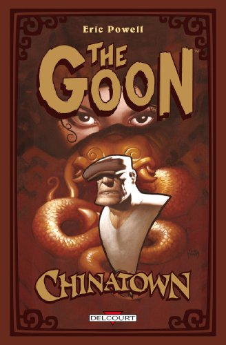 The Goon, Tome 6 : Chinatown et le mystérieux Monsieur Wicker par Eric Powell