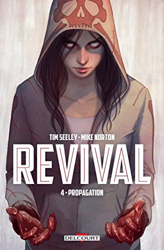 Revival T4 - Propagation par Tim Seeley